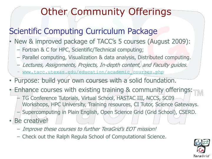 Other Community Offerings