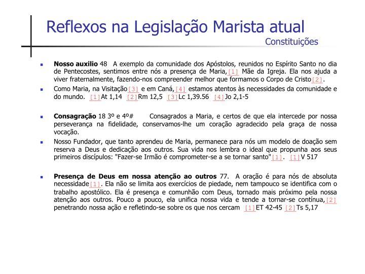 Reflexos na Legislação Marista atual