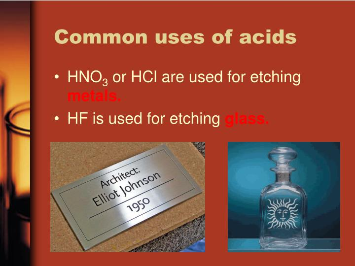 Common uses of acids