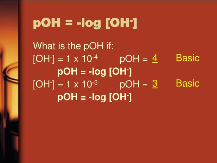 pOH = -log [OH