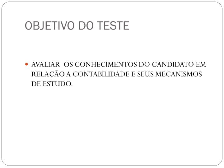 OBJETIVO DO TESTE