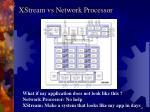 xstream vs network processor1