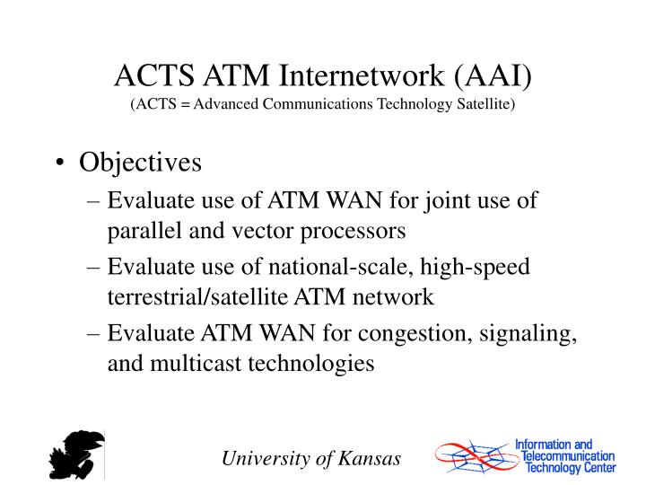 ACTS ATM Internetwork (AAI)