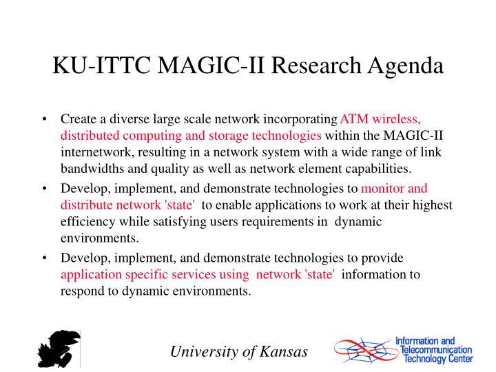 KU-ITTC MAGIC-II Research Agenda
