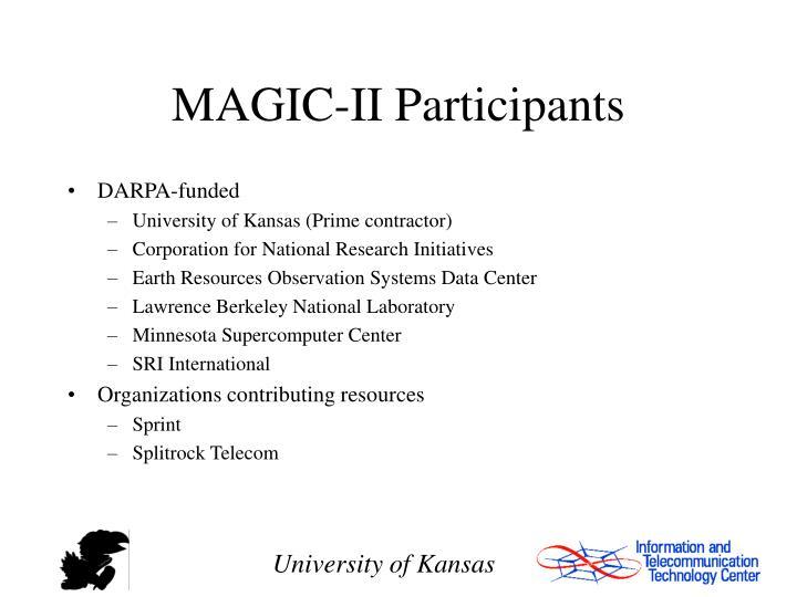 MAGIC-II Participants