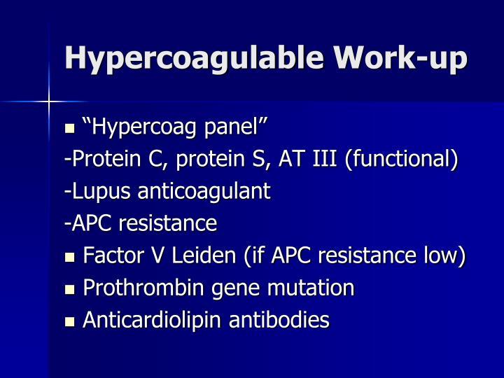 Hypercoagulable