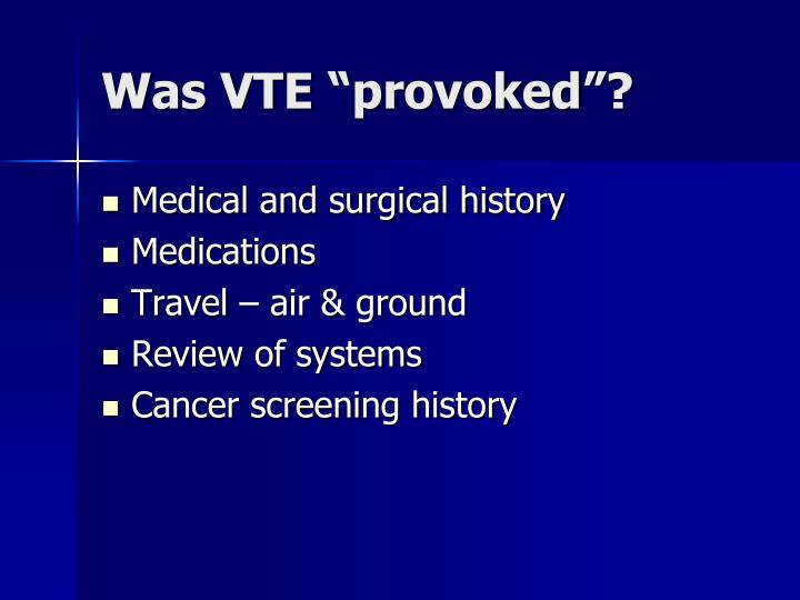 """Was VTE """"provoked""""?"""
