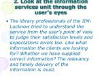 2 look at the information services unit through the user s eyes
