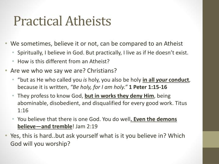 Practical Atheists