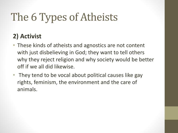 The 6 Types of Atheists