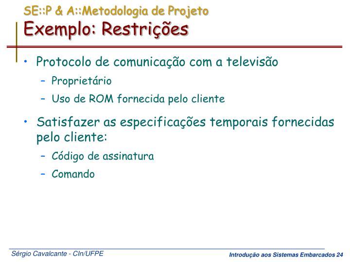SE::P & A::Metodologia de Projeto