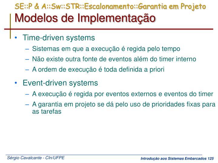 SE::P & A::Sw::STR::Escalonamento::Garantia em Projeto