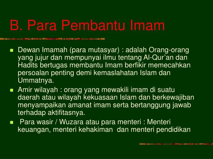 B. Para Pembantu Imam