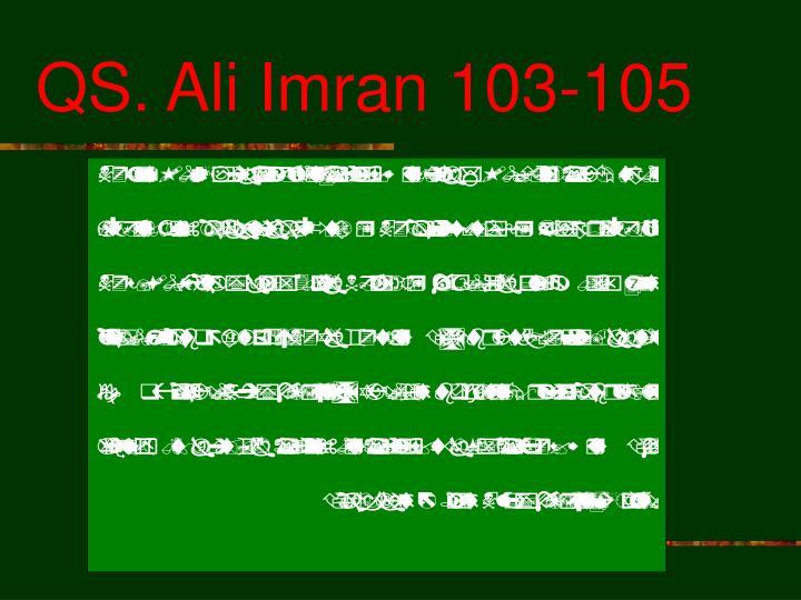 QS. Ali Imran 103-105