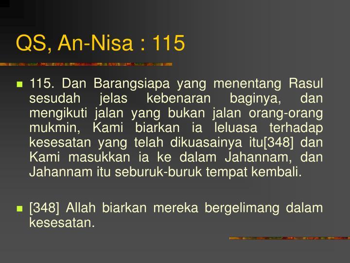 QS, An-Nisa : 115