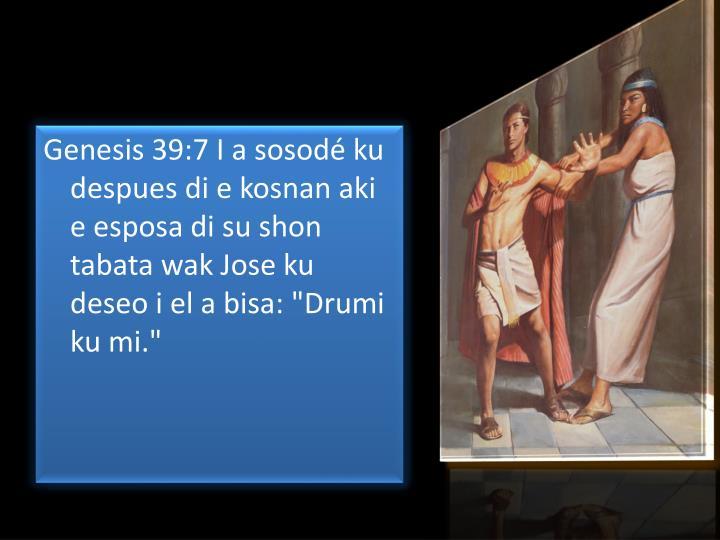 Genesis 39:7 I a