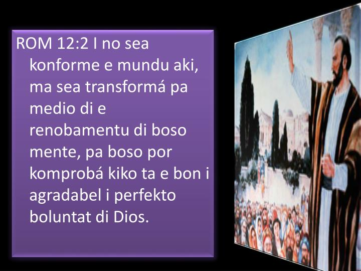 ROM 12:2 I no sea