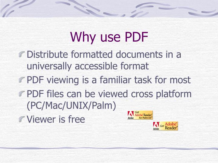 Why use PDF