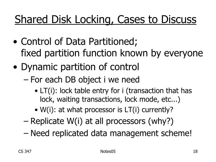 Shared Disk Locking, Cases to Discuss