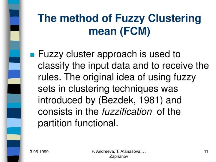 The method of Fuzzy Clustering mean (FCM)