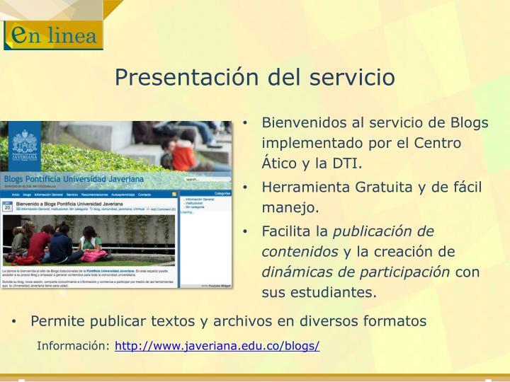 Presentación del servicio