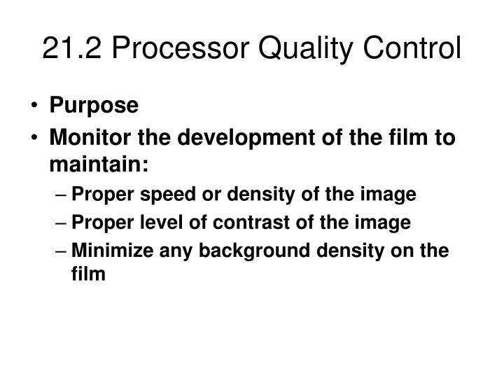 21.2 Processor Quality Control