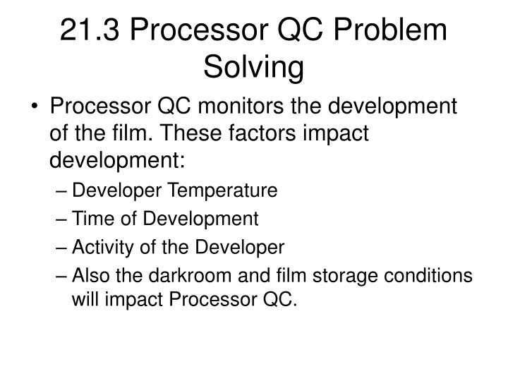 21.3 Processor QC Problem Solving