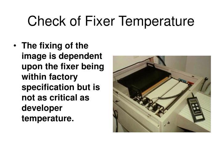 Check of Fixer Temperature