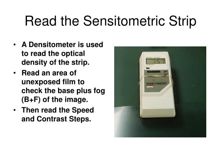 Read the Sensitometric Strip