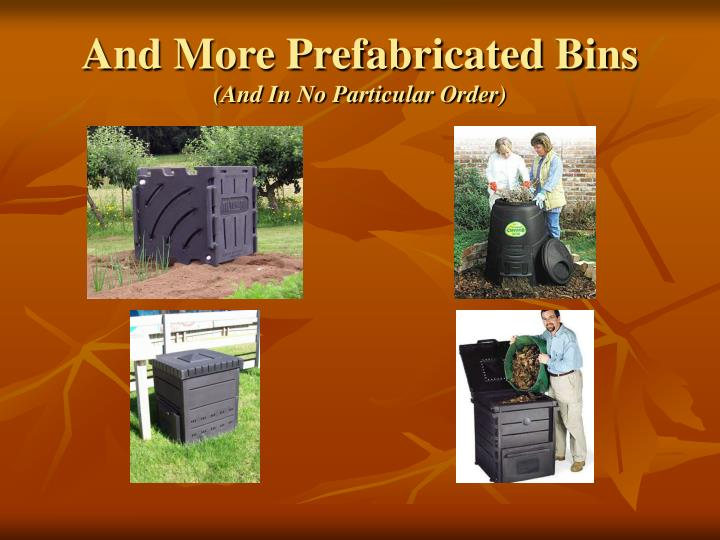 And More Prefabricated Bins