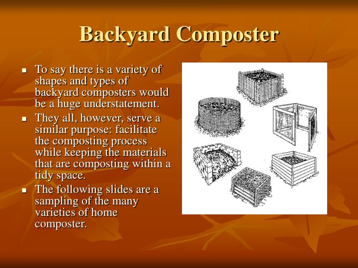 To say there is a variety of shapes and types of backyard composters would be a huge understatement.