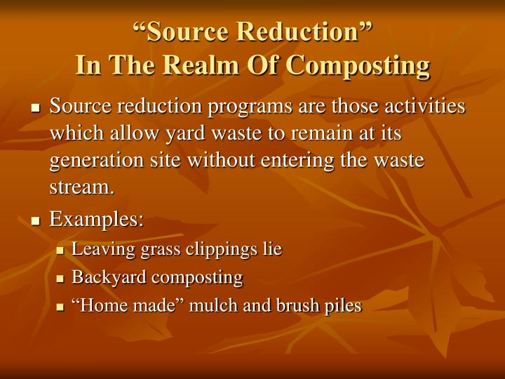 Source reduction in the realm of composting