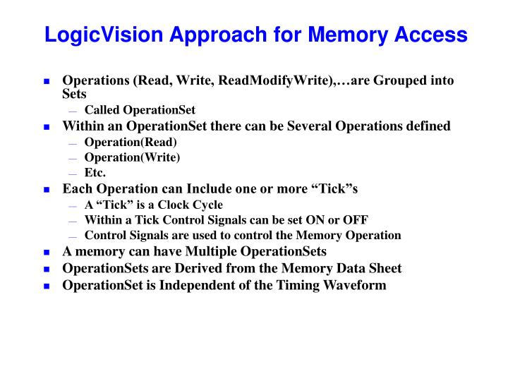 Logicvision approach for memory access