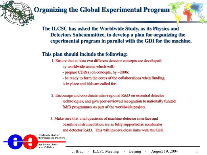 Organizing the Global Experimental Program