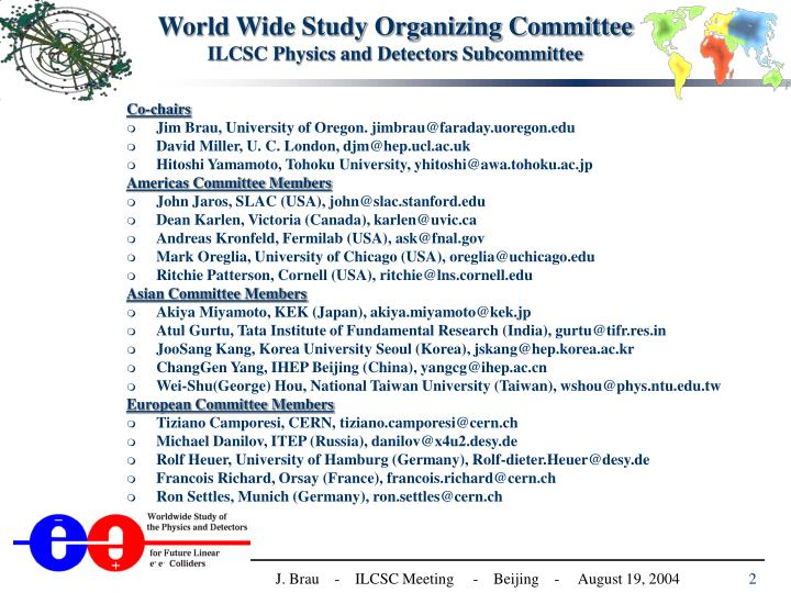 World wide study organizing committee ilcsc physics and detectors subcommittee