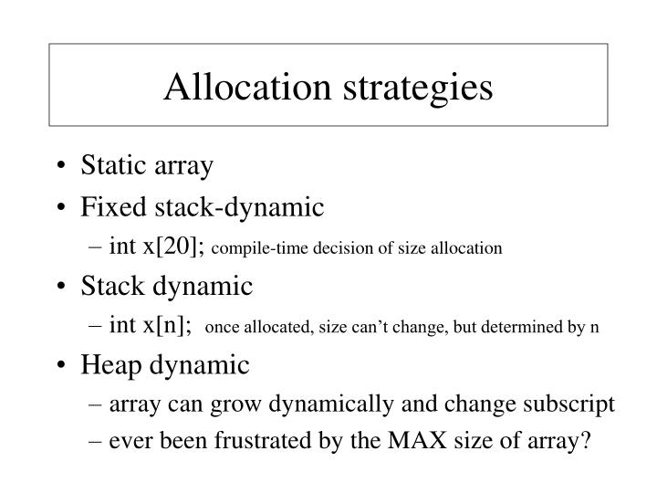 Allocation strategies