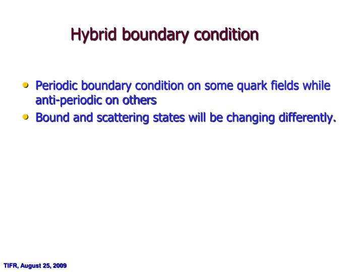 Hybrid boundary condition