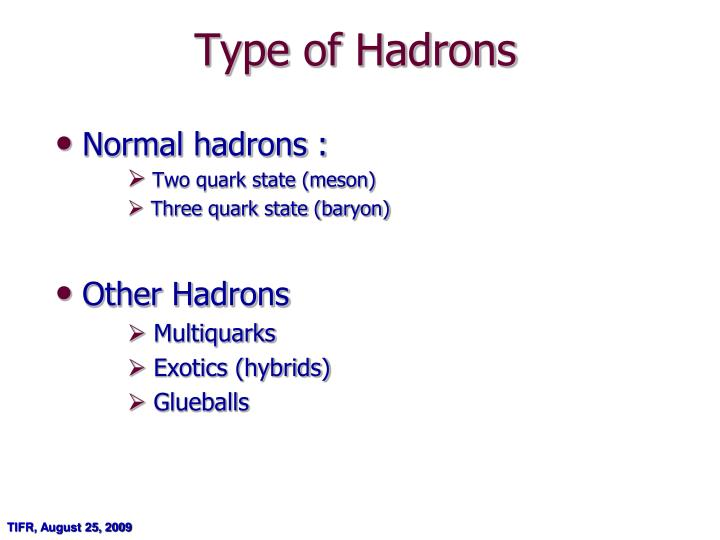Type of Hadrons