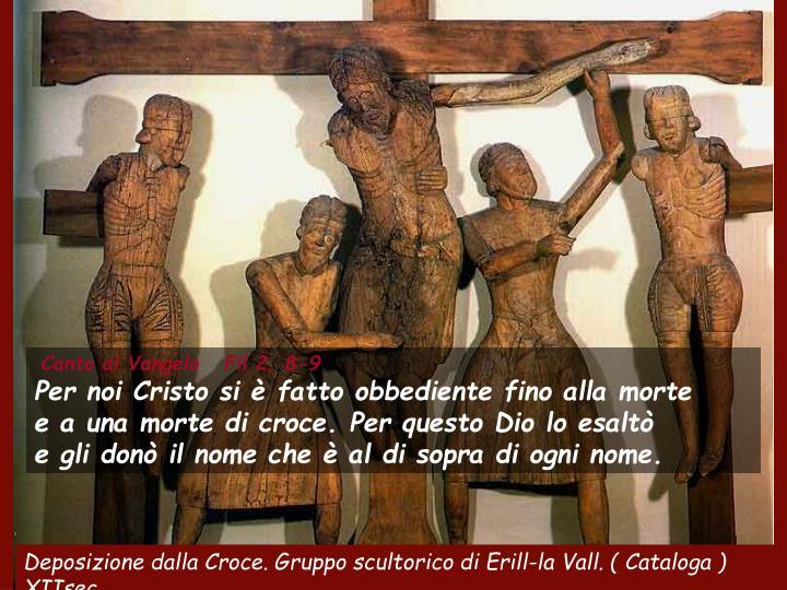 Canto al Vangelo   Fil 2, 8-9