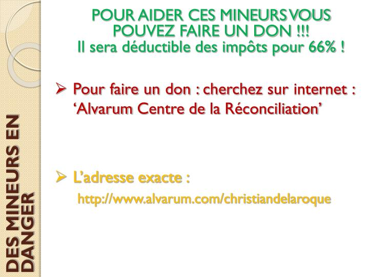 POUR AIDER CES MINEURS VOUS POUVEZ FAIRE UN DON !!!