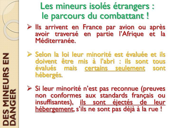 Les mineurs isolés étrangers :