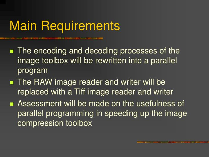 Main Requirements