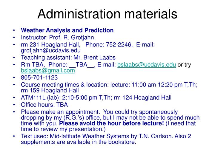 Administration materials