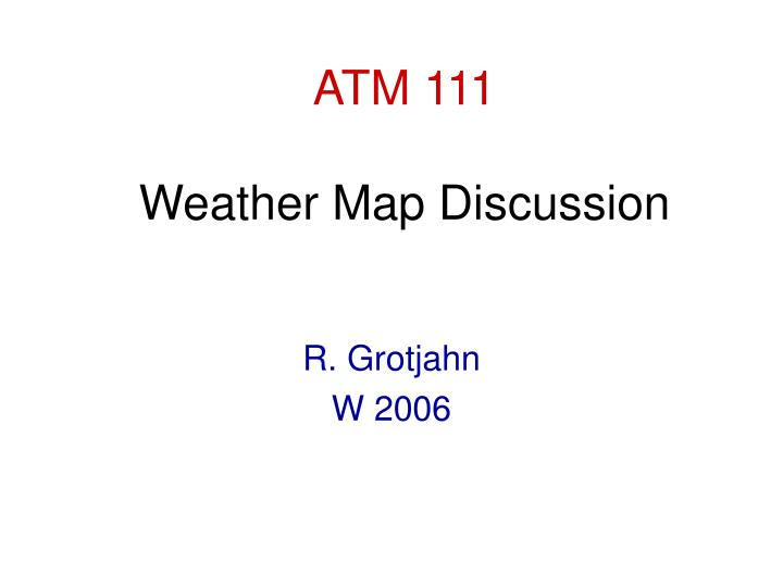 Atm 111 weather map discussion