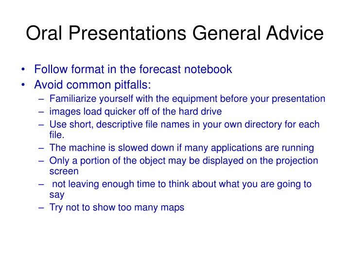 Oral Presentations General Advice