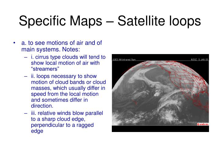 Specific Maps – Satellite loops