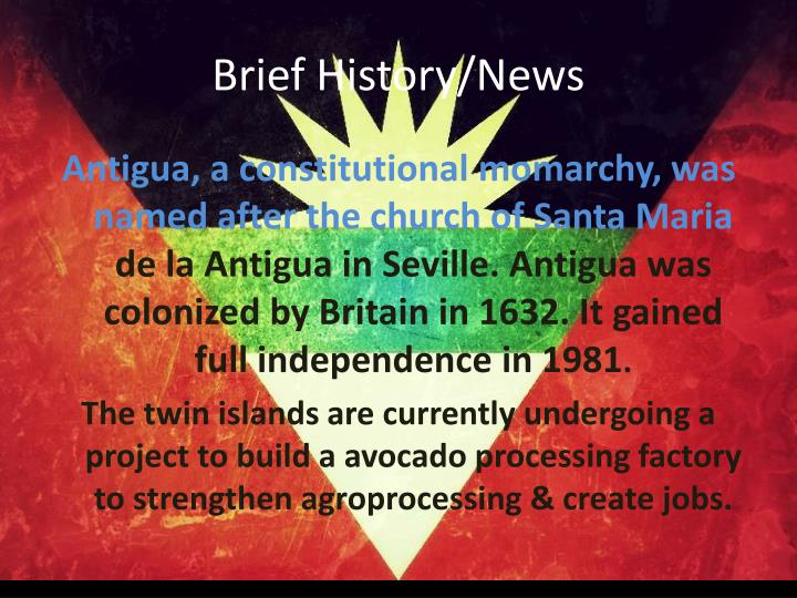 Brief History/News