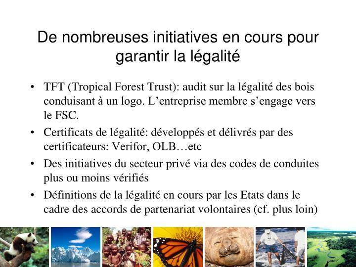 De nombreuses initiatives en cours pour garantir la légalité