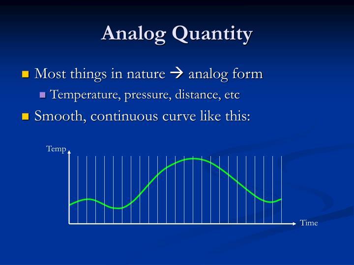 Analog Quantity