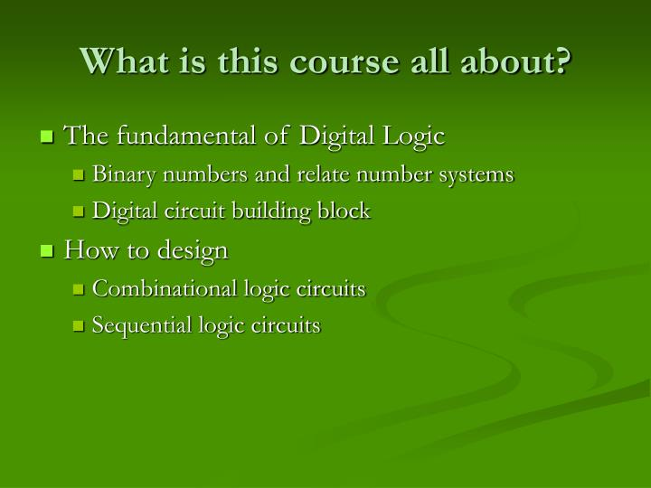 What is this course all about?
